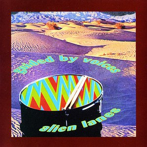 Guided By Voices альбом Alien Lanes