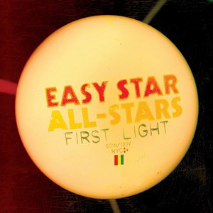 Easy Star All-Stars альбом First Light
