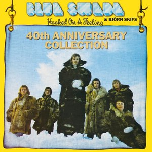 Blue Swede альбом Hooked On A Feeling - 40th Anniversary Collection