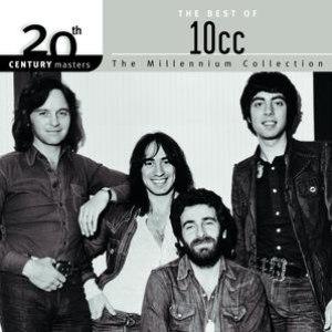 10CC альбом 20th Century Masters: The Millennium Collection: Best Of 10CC