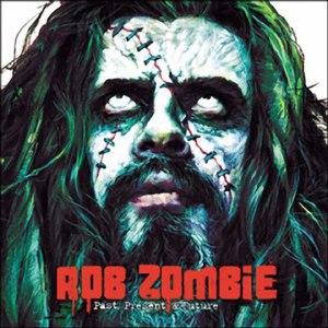 White Zombie альбом Greatest Hits: Past, Present & Future