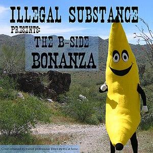 Illegal Substance альбом The B-side Bonanza