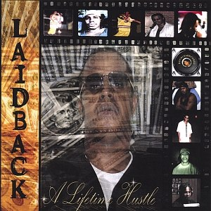 Laidback альбом A LIFETIME HUSTLE