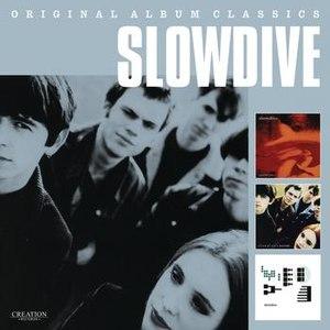 Slowdive альбом Original Album Classics