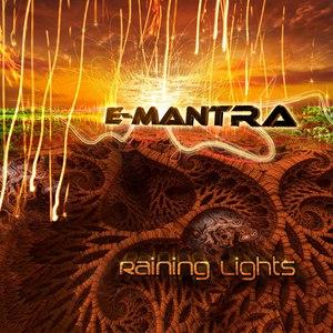E-Mantra альбом Raining Lights