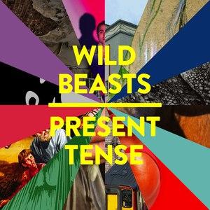 Wild Beasts альбом Present Tense (Special Edition)