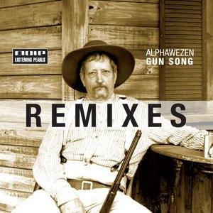 Alphawezen альбом Gun Song Remixes