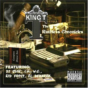 King Tee альбом The Ruthless Chronicles