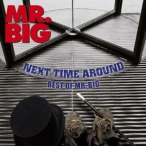 Mr. Big альбом Next Time Around