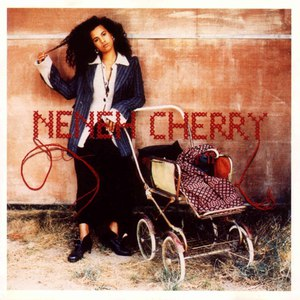 Neneh Cherry альбом Homebrew