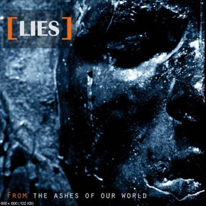 Lies альбом From The Ashes of Our World