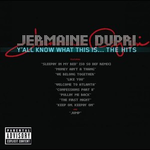 Jermaine Dupri альбом Y'all Know What This Is... The Hits