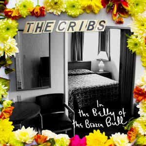 The Cribs альбом In the Belly of the Brazen Bull