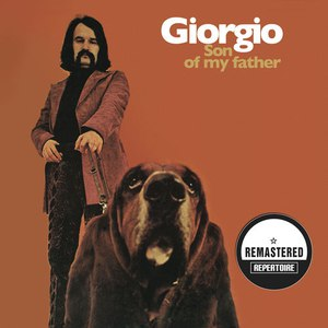 Giorgio Moroder альбом Son of My Father (Remastered Bonus Track Edition)