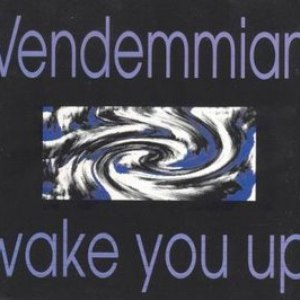 Vendemmian альбом Wake You Up