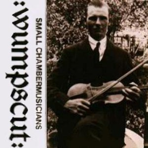 :Wumpscut: альбом Small Chambermusicians