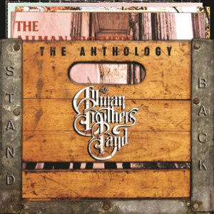 The Allman Brothers Band альбом Stand Back: The Anthology