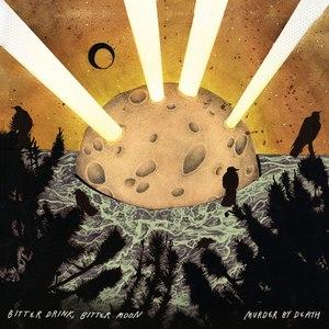 Murder By Death альбом Bitter Drink, Bitter Moon