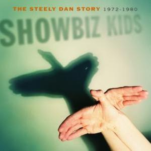 Steely Dan альбом Showbiz Kids: The Steely Dan Story 1972 - 1980