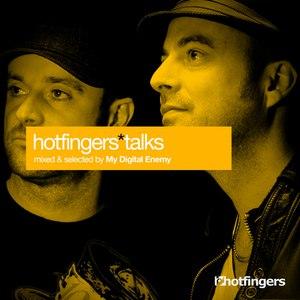 My Digital Enemy альбом Hotfingers Talks (Selected & Mixed by My Digital Enemy)