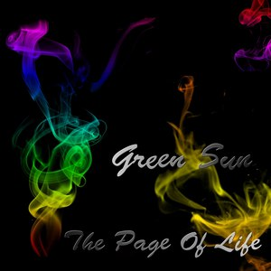 Green Sun альбом The Page Of Life