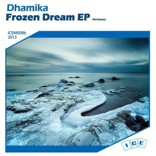 Dhamika альбом Frozen Dream EP Rerelease