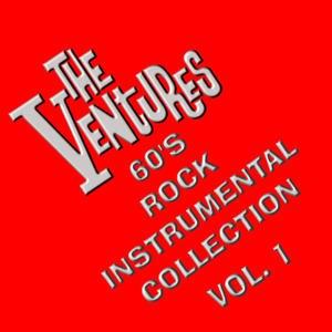 The Ventures альбом 60's Rock Instrumental Collection, Vol. 1