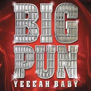 Big Punisher альбом Yeah Baby