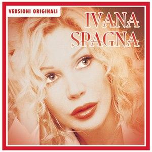 Ivana Spagna альбом Ivana Spagna