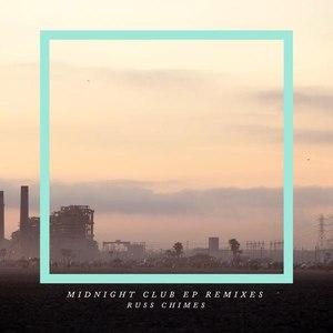 Russ Chimes альбом Midnight Club EP (Remixes)