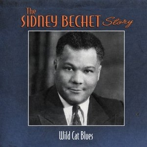 Sidney Bechet альбом Wild Cat Blues