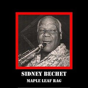 Sidney Bechet альбом Maple Leaf Rag
