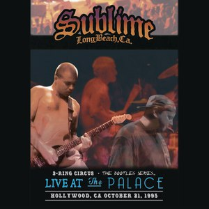 Sublime альбом 3 Ring Circus - Live At The Palace