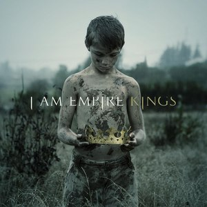 I Am Empire альбом Kings