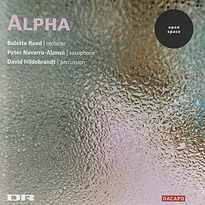 Alpha альбом ALVAREZ / NORHOLD / EICHBERG: Music for Recorder, Saxophone, and Percussion