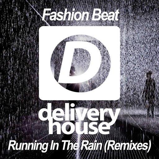 FASHION BEAT альбом Running In The Rain (Remixes)