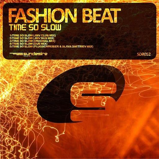 FASHION BEAT альбом Time So Slow