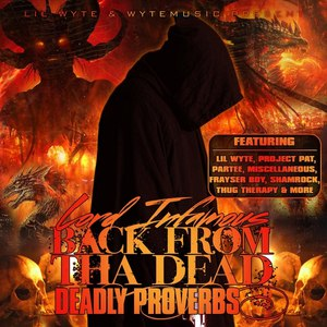 Lord Infamous альбом Back from Dead: Deadly Proverbs