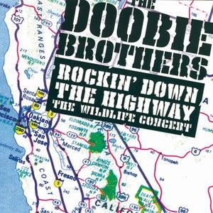The Doobie Brothers альбом Rockin' Down The Highway: The Wildlife Concert