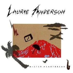 Laurie Anderson альбом Mister Heartbreak