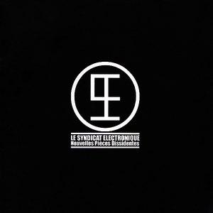 Le Syndicat Electronique альбом Nouvelles Pièces Dissidentes