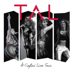 Tal альбом A l'infini (Live Tour)