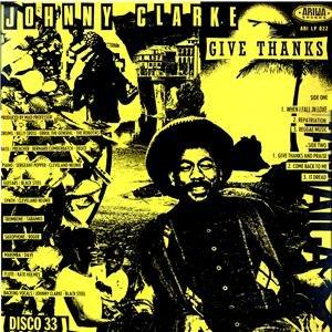 Johnny Clarke альбом Give Thanks