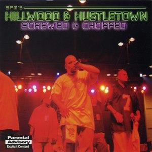 SPM альбом Hillwood & Hustletown