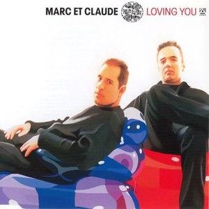 MARC ET CLAUDE альбом Loving You