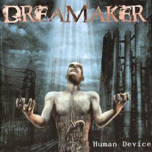 Dreamaker альбом Human Device