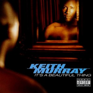 Keith Murray альбом It's a Beautiful Thing