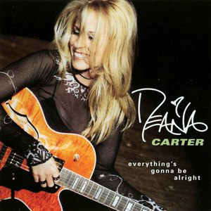 Deana Carter альбом Everything's Gonna Be Alright