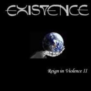 Existence альбом Reign In Violence II