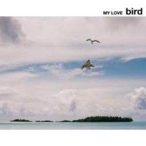 Bird альбом MY LOVE